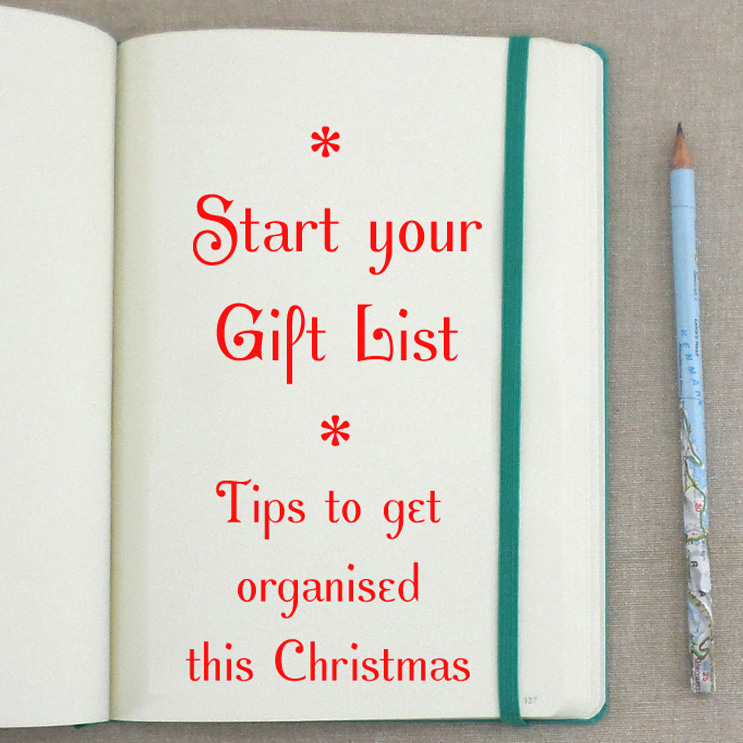 get organised this christmas start your gift list