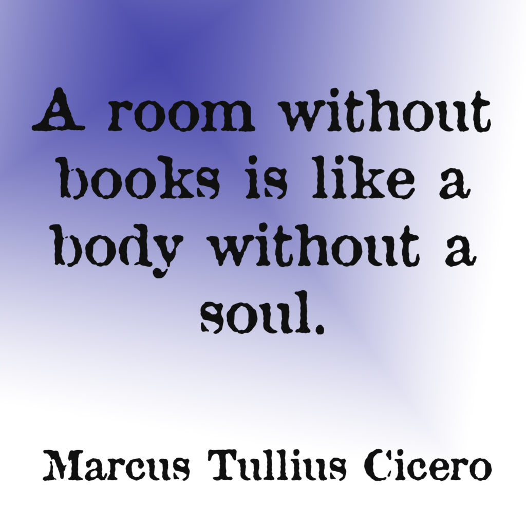 a room without books is like a body without a soul marcus tullius ccero quote