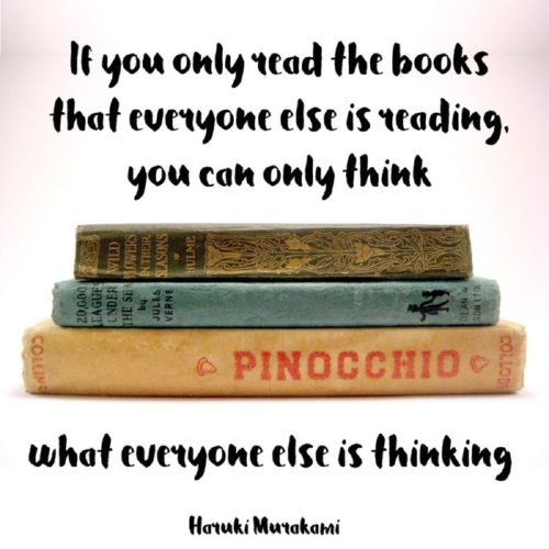 if-you-only-read-the-books-that-everyone-else-is-reading-you-can-only-think-what-everyone-else-in-thinking-Haruki-Murakami-