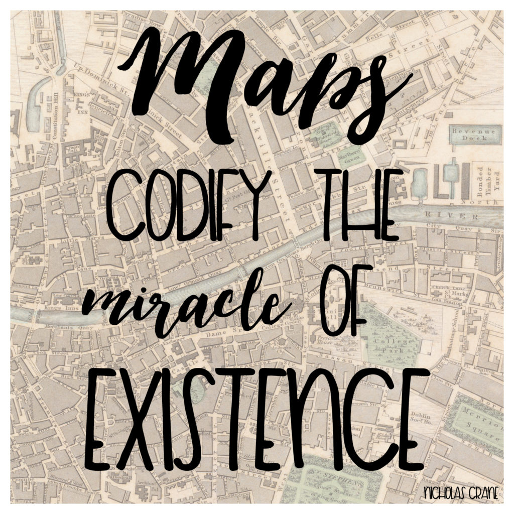 maps codify the meaning of existence quotes on maps and travel
