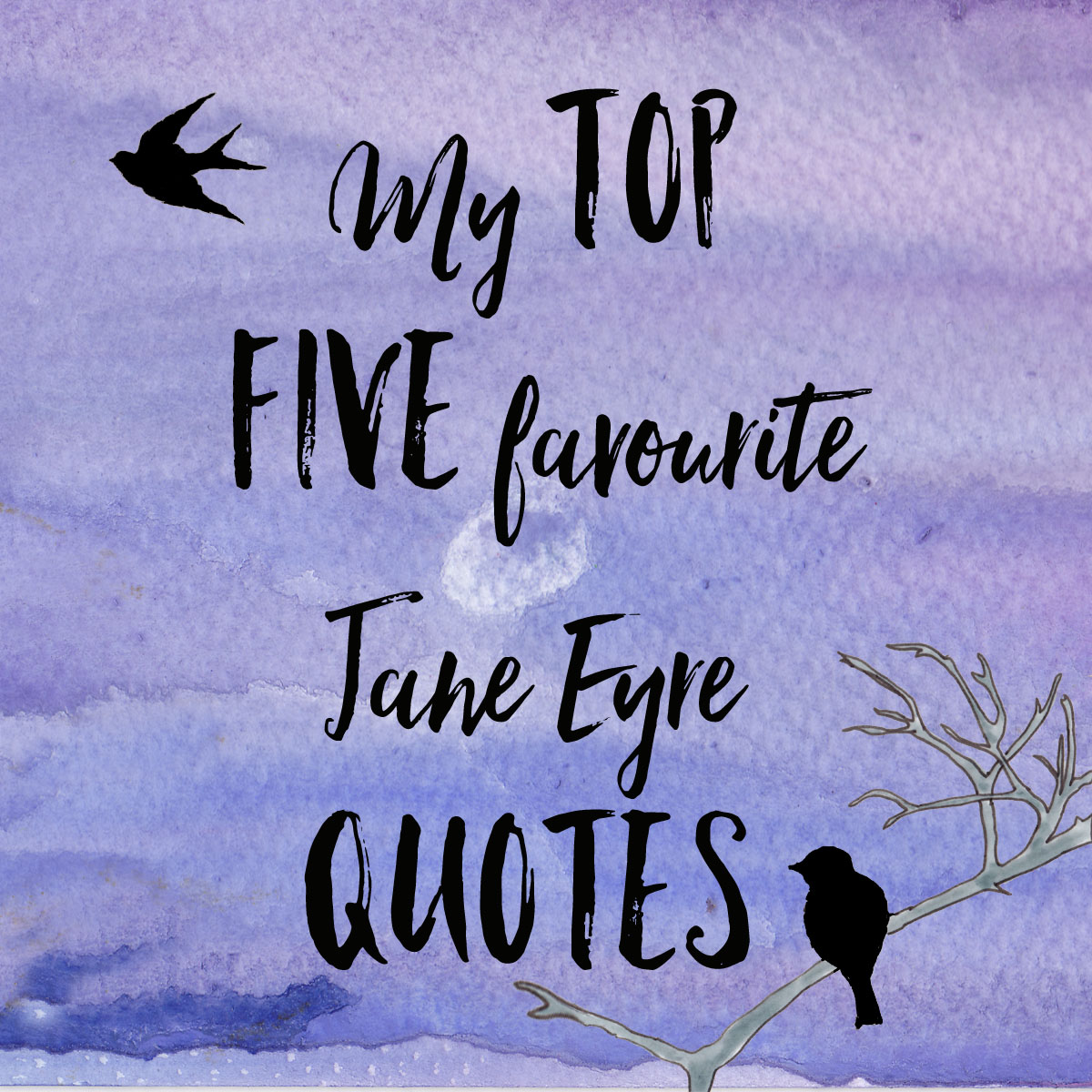 my top five favourite jane eyre quotes