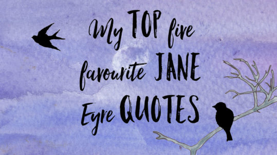 my top five favourite jane eyre quotes six0six design