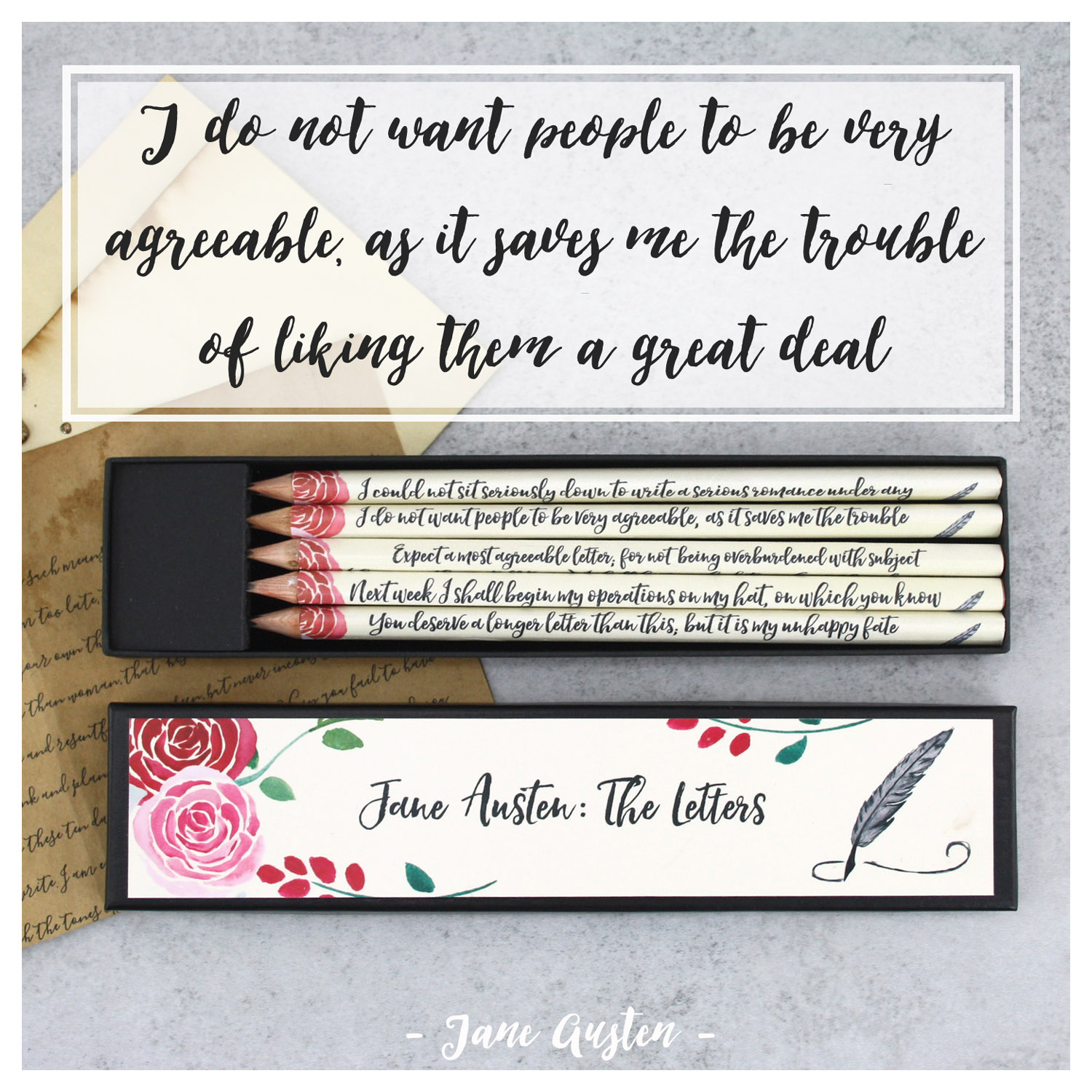 I do not want people to be very agreeable, as it saves me the trouble of liking them a great deal - Jane Austen letter to Cassandra