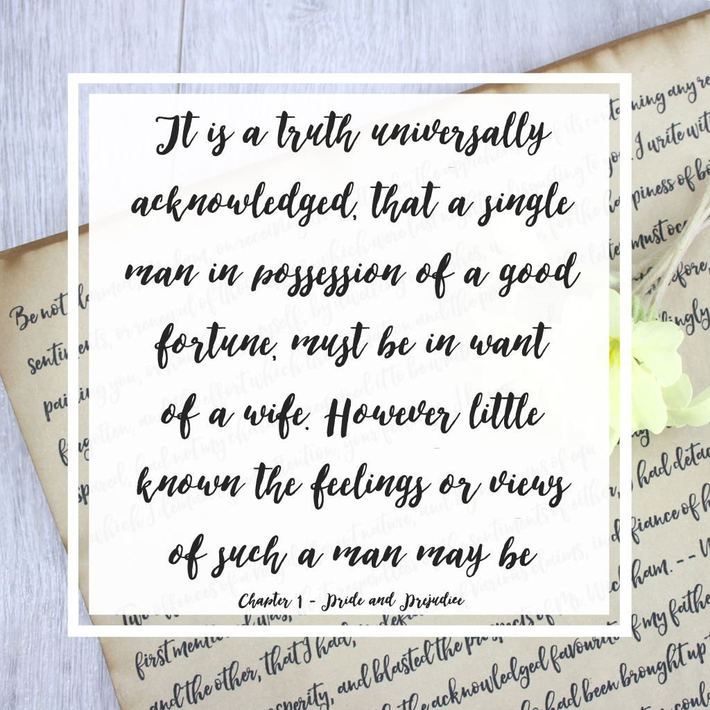 Chapter 1 - Pride and Prejudice it is a truth universally acknowledged