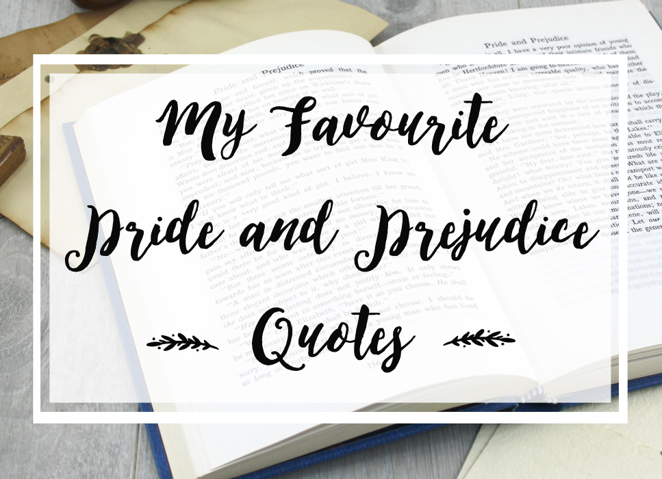 my favourite pride and prejudice quotes copy