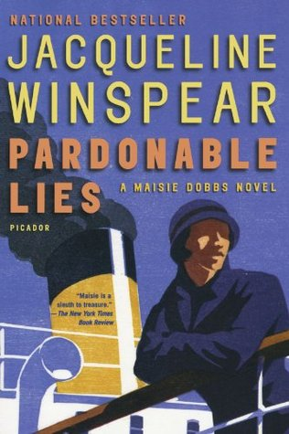 Pardonable Lies by Jacqueline winspear a maisie dobbs novel