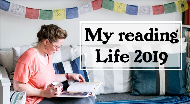 my reading life 2019 the books I read the life of a book lover