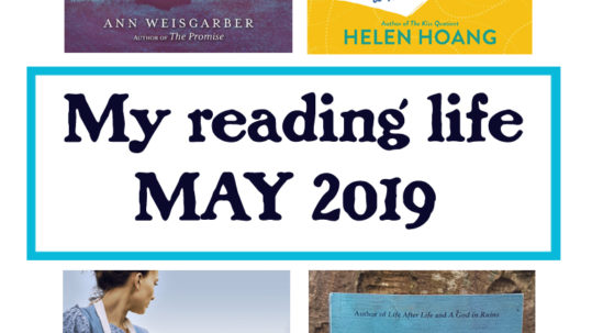 my reading life May 2019 a month in books