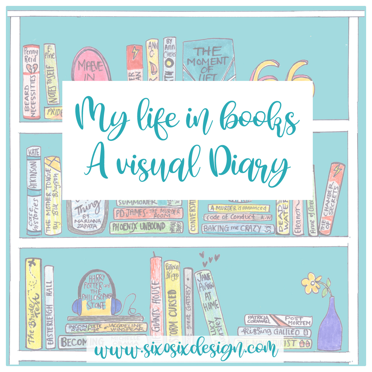 my life in books, a visual diary 2019 six0sixdesign