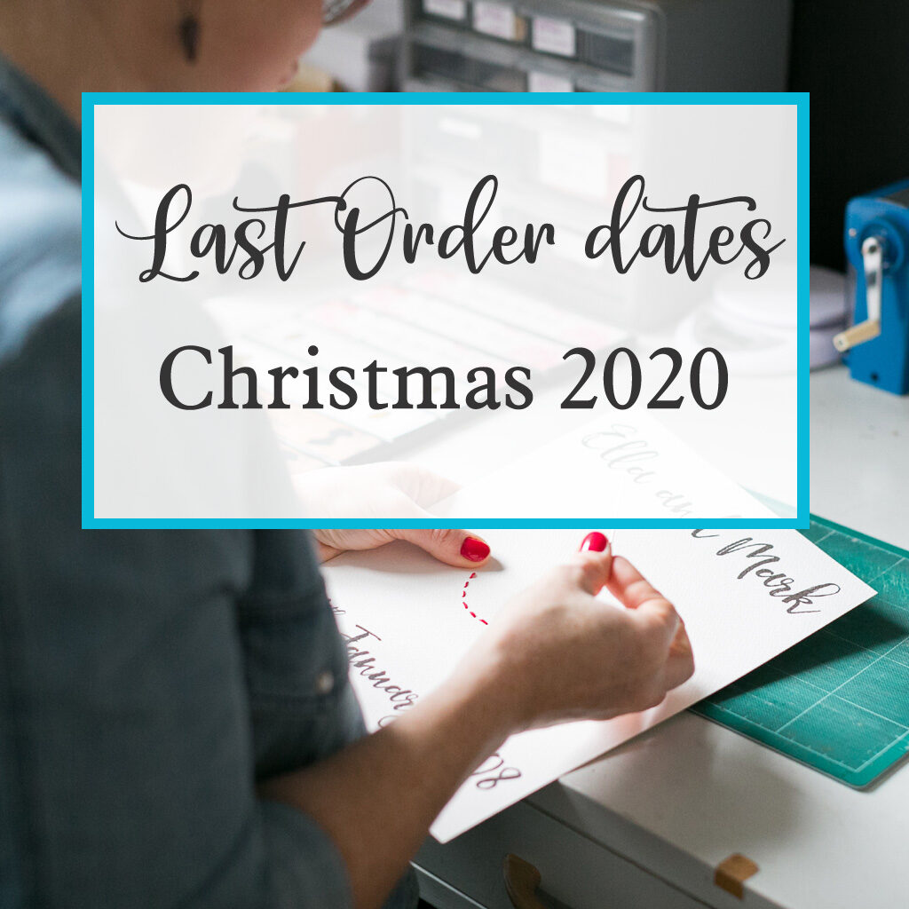 last order dates Christmas 2020 from six0six design