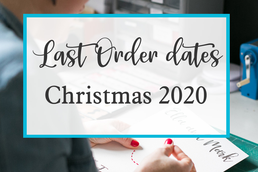 last order dates for christmas 2020 from six0six design
