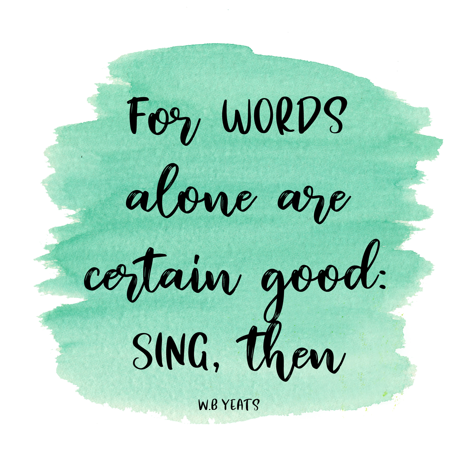 for words alone are certain good sing then wb yeats quote by amanda gorman poet