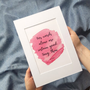 for words alone are certain good, sing then - wb yeats quote by six0six design