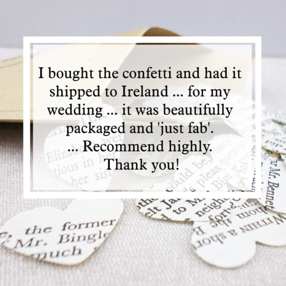 I bought the confetti and had it shipped to Ireland (I am in Melbourne) for my wedding so my mom opened it...it was beautifully packaged and 'just fab'. I only bought a bit to see what it would be like but will definitely be buying more. Recommend highly. Thank you!