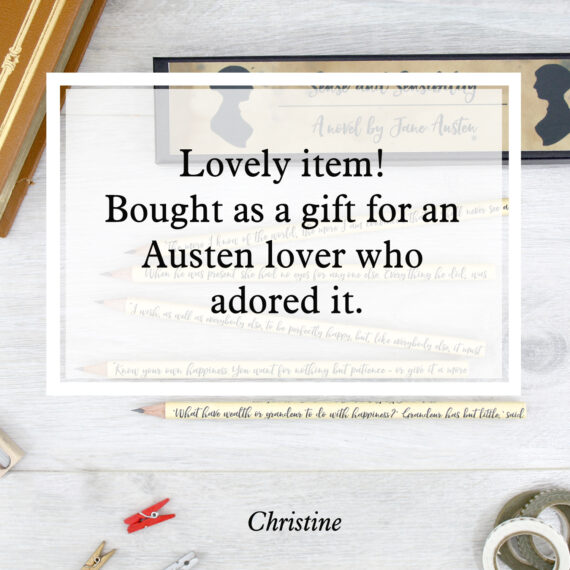 Lovely item! Bought as a gift for an Austen lover who adored it.